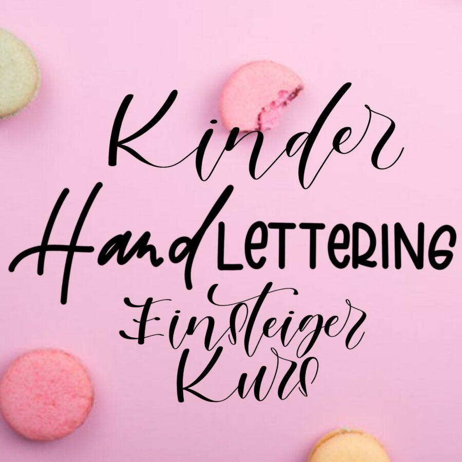 Kinderkurs | Handlettering | Kurs | Kurs in Zürich |