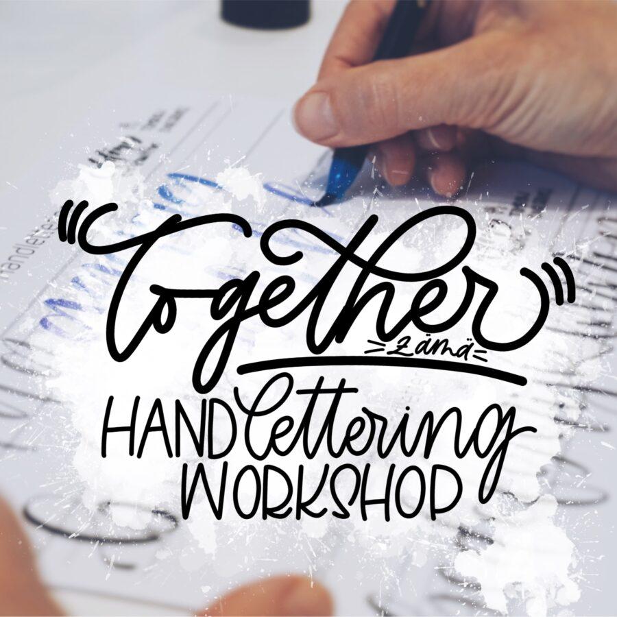 handlettering, together, kurs, brushlettering, brush, lettering, brushpen, letterart, handlettering kurs, brushlettering kurs